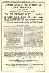Handbill that was displayed in Post Offices calling for the recall of gold with the text of Executive Order 6102