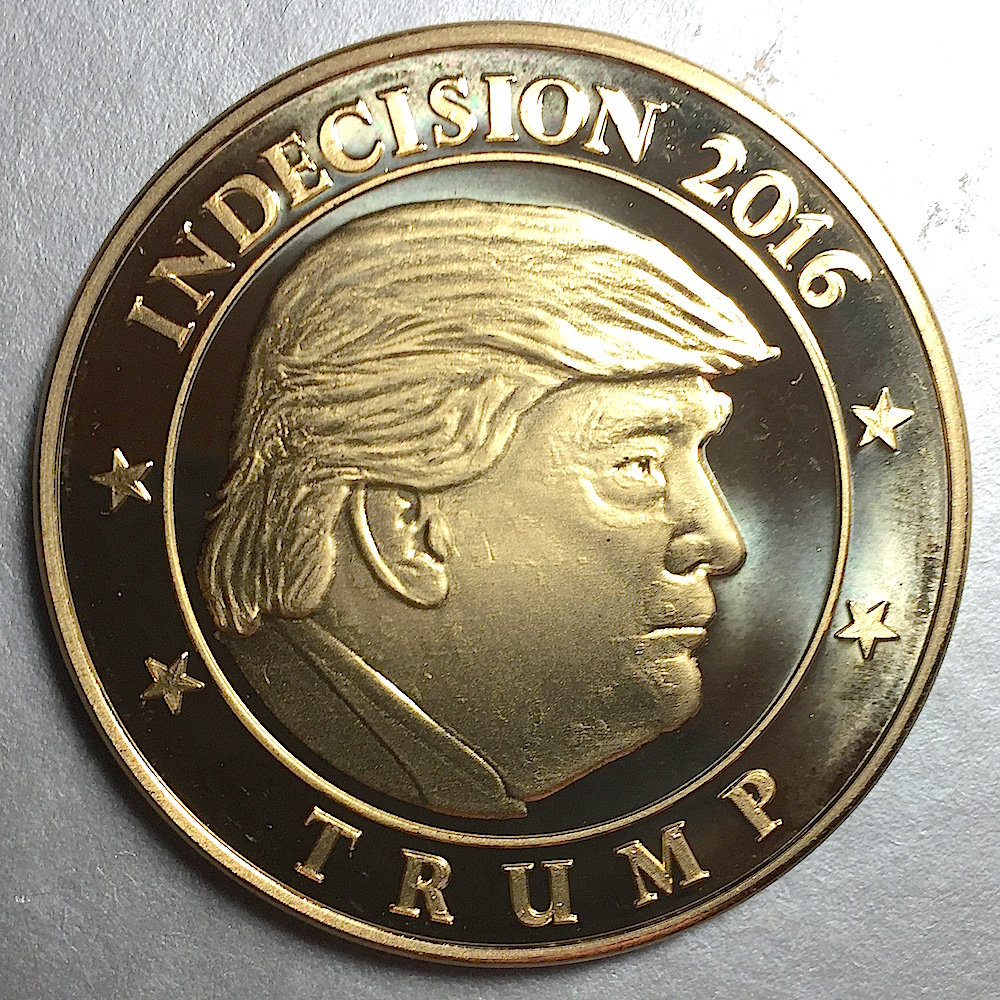 Indecision 2016 Trump Coin Collectors Blog